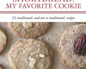 My new book is called Shortbread: My Favorite Cookie. A Shortbread Cookie Recipe Book.